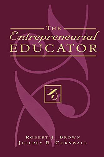 9780810838994: The Entrepreneurial Educator