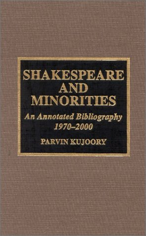 9780810839007: Shakespeare and Minorities: An Annotated Bibliography, 1970-2000