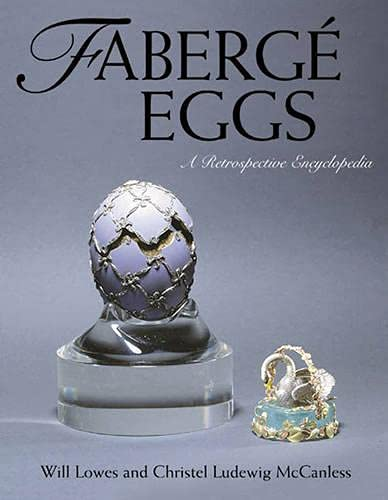9780810839465: Fabergé Eggs: A Retrospective Encyclopedia