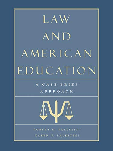 9780810839595: Law and American Education