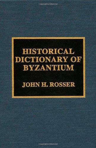 9780810839793: Historical Dictionary of Byzantium