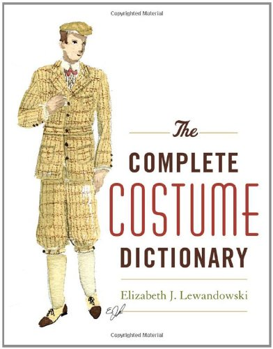 9780810840041: The Complete Costume Dictionary
