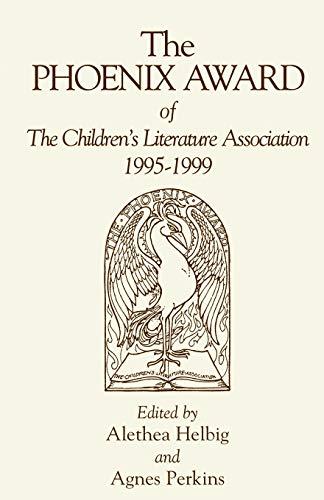 9780810840140: The Phoenix Award of the Children Literature Association, 1995-1999