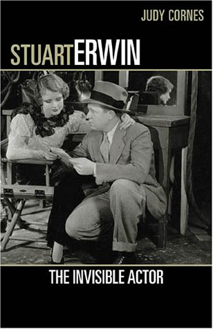 9780810840225: Stuart Erwin: The Invisible Actor (The Scarecrow Filmmakers Series)
