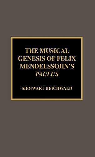 9780810840478: The Musical Genesis of Felix Mendelssohn's Paulus