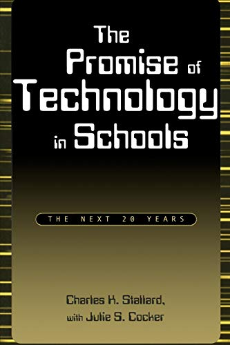 9780810840829: The Promise of Technology in Schools: The Next 20 Years