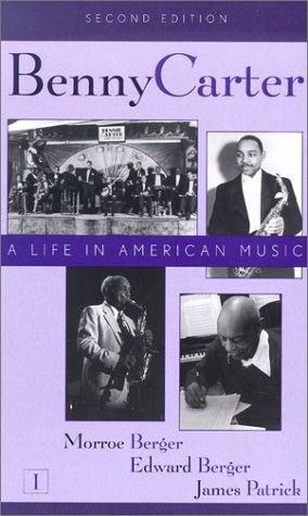 9780810841116: Benny Carter: A Life in American Music