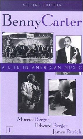 9780810841116: Benny Carter : A Life in American Music (Studies in Jazz, 2 Volume Set)