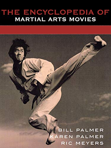 9780810841604: The Encyclopedia of Martial Arts Movies