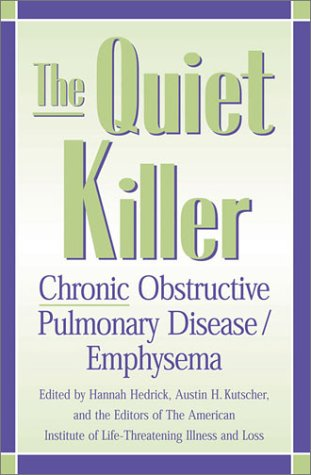 9780810841734: The Quiet Killer: Emphysema/Chronic Obstructive Pulmonary Disease