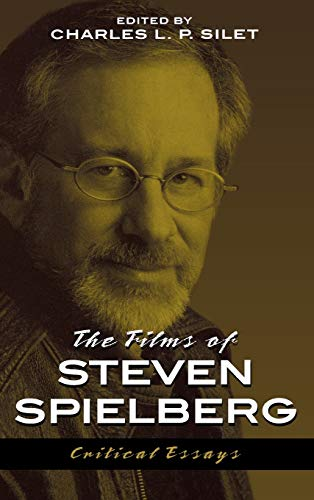 9780810841826: The Films of Steven Spielberg (The Scarecrow Filmmakers Series)