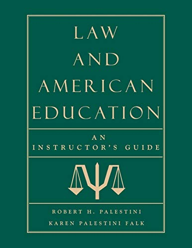 9780810842076: Law and American Education: An Instructor's Guide