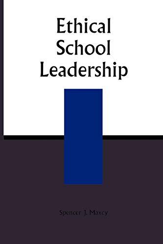 9780810842779: Ethical School Leadership