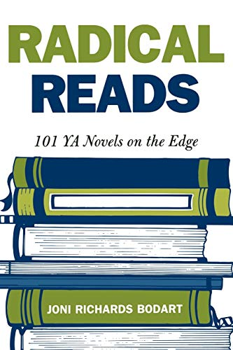 9780810842878: Radical Reads: 101 Young Adult Novels on the Edge