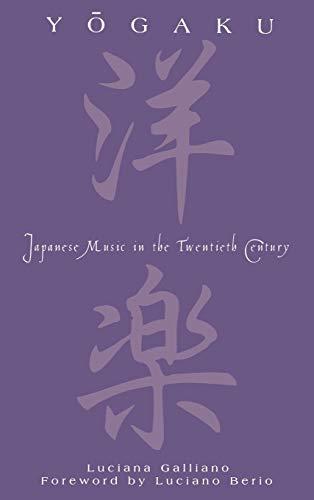 9780810843257: Yogaku: Japanese Music in the 20th Century