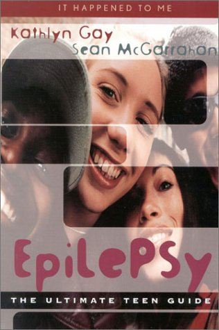 9780810843394: Epilepsy: The Ultimate Teen Guide