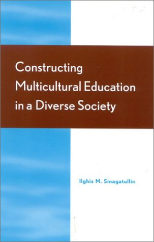 9780810843417: Constructing Multicultural Education in a Diverse Society