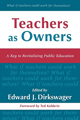9780810843714: Teachers as Owners: A Key to Revitalizing Public Education