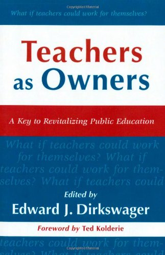 9780810843721: Teachers as Owners: A Key to Revitalizing Public Education