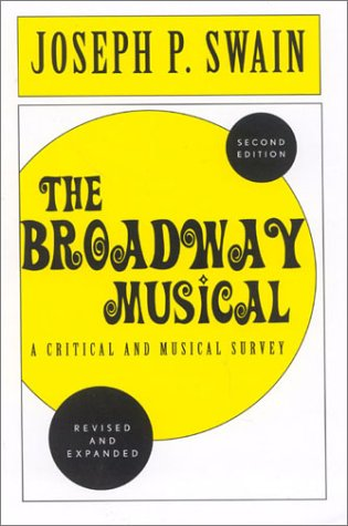 9780810843752: The Broadway Musical: A Critical and Musical Survey