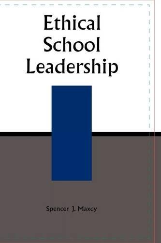 9780810843875: Ethical School Leadership