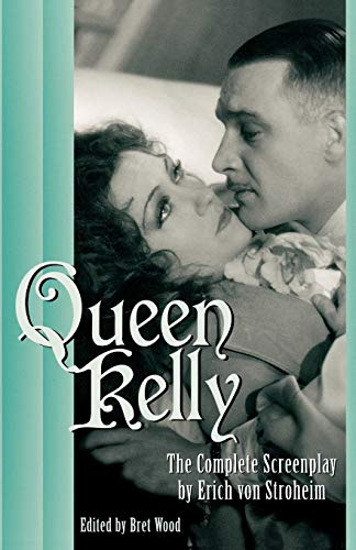 9780810843929: Queen Kelly: The Complete Screenplay by Erich von Stroheim