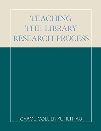 9780810844193: Teaching the Library Research Process