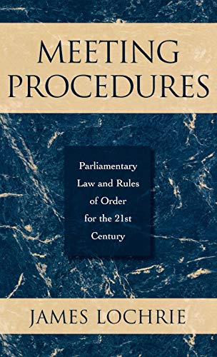 9780810844230: Meeting Procedures: Parliamentary Law and Rules of Order for the 21st Century
