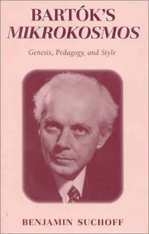 9780810844278: Bartóks Mikrokosmos: Genesis, Pedagogy, and Style