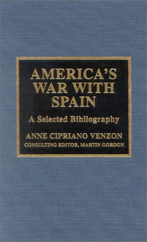9780810844933: America's War with Spain: A Selected Bibliography