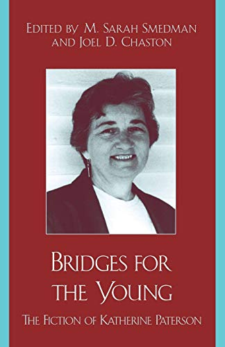 9780810844995: Bridges for the Young: The Fiction of Katherine Paterson