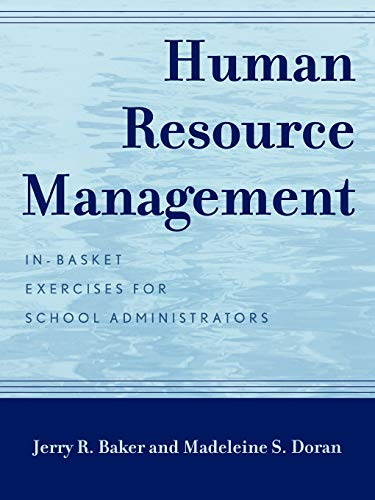 Human Resource Management: In-Basket Exercises for School
