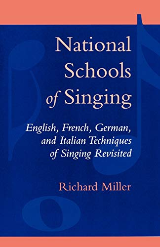 9780810845800: National Schools of Singing: English, French, German, and Italian Techniques of Singing Revisited