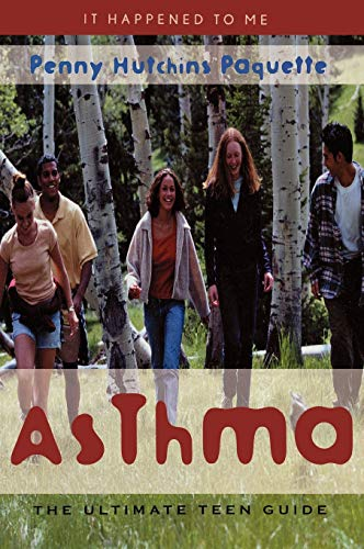 9780810846333: Asthma: The Ultimate Teen Guide (It Happened to Me)