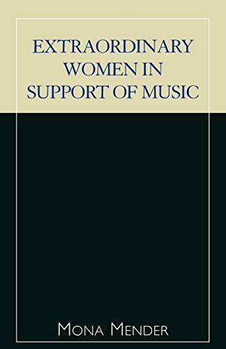 9780810846555: Extraordinary Women in Support of Music