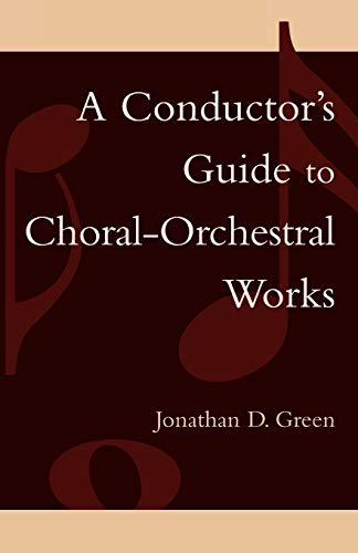9780810847200: A Conductor's Guide to Choral-Orchestral Works; Part I