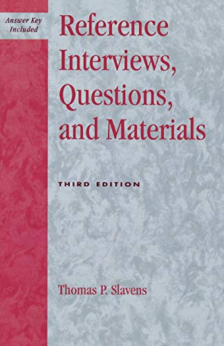 9780810847415: Reference Interviews, Questions, and Materials