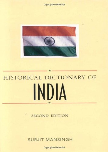 9780810847705: Historical Dictionary of India (Historical Dictionaries of Asia, Oceania, and the Middle East)