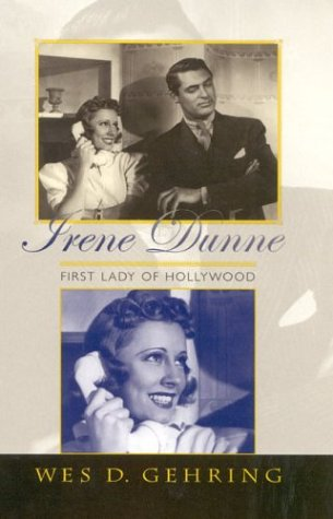 9780810848207: Irene Dunne: First Lady of Hollywood (The Scarecrow Filmmakers Series)