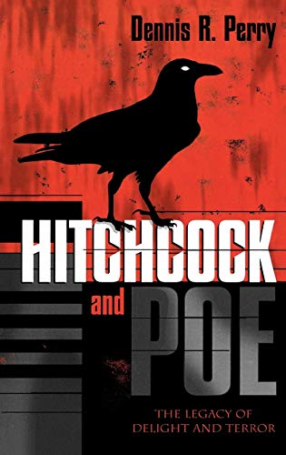 9780810848221: Hitchcock and Poe: The Legacy of Delight and Terror (The Scarecrow Filmmakers Series)