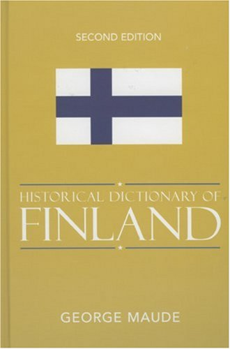 9780810848245: Historical Dictionary of Finland (Historical Dictionaries of Europe)