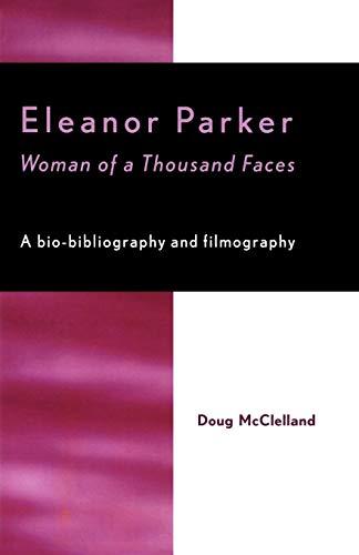 9780810848368: Eleanor Parker: Woman of a Thousand Faces