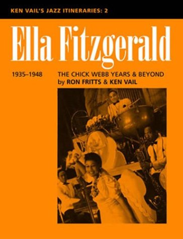 9780810848818: Ella Fitzgerald: the Chick Webb Years and Beyond 1935-1948: Ken Vail's Jazz Itineraries 2