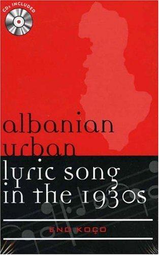 Albanian Urban Lyric Song in the 1930s Format: AudioCD: Ko_o, Eno