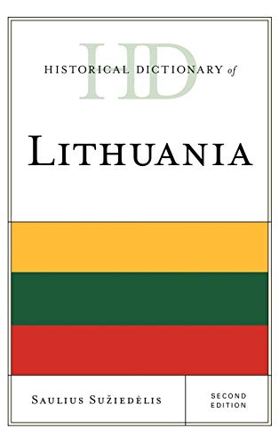 9780810849143: Historical Dictionary of Lithuania (Historical Dictionaries of Europe)