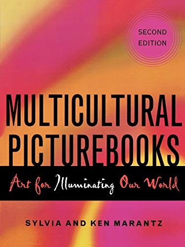 9780810849334: Multicultural Picturebooks: Art for Illuminating Our World