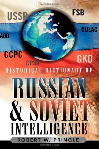9780810849426: Historical Dictionary of Russian and Soviet Intelligence (Historical Dictionaries of Intelligence and Counterintelligence)