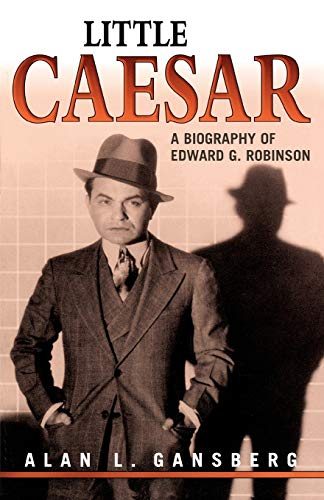 9780810849501: Little Caesar: A Biography of Edward G. Robinson