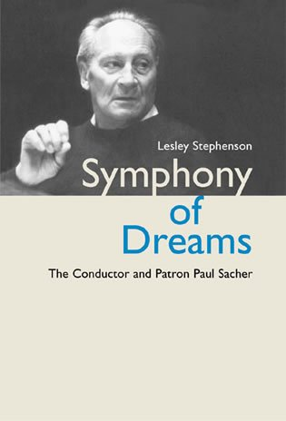 9780810849594: Symphony of Dreams: The Conductor and Patron Paul Sacher