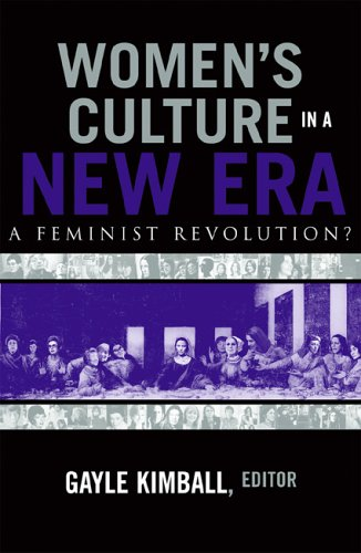 Women's Culture in a New Era: A: Gayle Kimball, Carey
